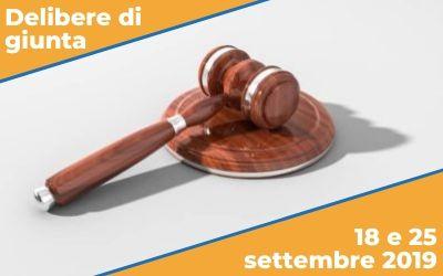 Delibere di giunta del 18 e 25 settembre 2019