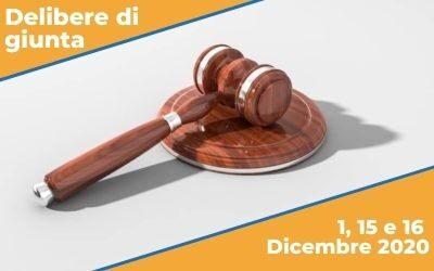 Delibere di GIUNTA sedute del 1, 15 e 16 Dicembre 2020